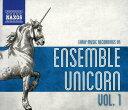 アンサンブル・ユニコーン アーリーミュージック・レコーディング 第1集《Early Music Recordings of Ensemble Unicorn, ...