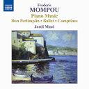 モンポウ:ピアノ作品集第5集