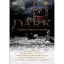 DARK~生命と死が出会うところ (DVD)