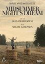 アレクサンダー・エクマン:バレエ《真夏の夜の夢》[DVD]
