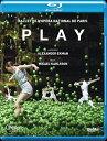 パリ オペラ座バレエ - 《プレイ》(エクマン振付) Blu-ray Disc