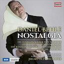 古典 - ノスタルジア ダニエル・ベーレ:オペラ&オペレッタ・アリアを歌う