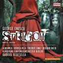 交響曲 - エネスコ:オラトリオ「Strigoii 亡霊」