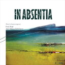 Composer: Ma Line - IN ABSENTIA