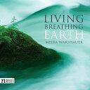作曲家名: Ma行 - Living, Breathing Earth ウォーシャワー:交響曲 第1番 他