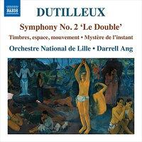 デュティユー: 交響曲 第2番「ル・ドゥーブル」/ 音色、空間、運...