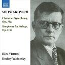 樂天商城 - ショスタコーヴィチ:室内交響曲集 Op.73a/Op.118(バルシャイ編)
