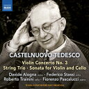 Symphony - カステルヌォーヴォ=テデスコ:ヴァイオリン協奏曲 第3番 他
