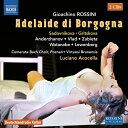ロッシーニ:歌劇《ブルゴーニュのアデライーデ》[2枚組]