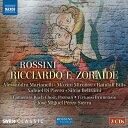 ロッシーニ:歌劇《リッチャルドとゾライデ...