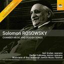 作曲家名: Ma行 - ロソウスキ:室内楽作品とユダヤの歌