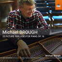 Composer: Ma Line - ブロウ:ピアノのための25の絵画的前奏曲 Op.19