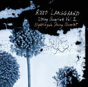 作曲家名: Ra行 - ルーズ・ランゴー:弦楽四重奏曲集 第2集(SACD-Hybrid)