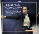 交响曲 - ズデニェク・フィビヒ:歌劇「メッシーナの花嫁」Op.18[2CDs]