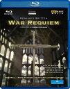 ブリテン:戦争レクイエム〜コヴェントリー大聖堂、初演50 年記念演奏会[Blu-ray]