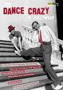 ダンス・クレージー・イン・ハリウッド 〜振付師ハーミズ・パンについての映像[DVD]