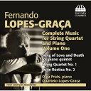 Composer: Ha Line - フェルナンド・ロペス=グラサ:弦楽四重奏曲とピアノ五重奏曲集 第1集