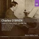 Composer: Ma Line - チャールズ・オブライエン:ピアノ作品全集 第2集