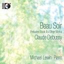 作曲家名: Ta行 - クロード・ドビュッシー:ピアノ作品集[CD+Blu-ray Audio]