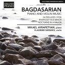作曲家名: A行 - エドゥアルド・バグダサリアン:ピアノとヴァイオリンのための音楽集