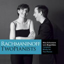 Composer: Ra Line - ラフマニノフ:ピアノ・デュオ作品全集 (Rachmaninoff:Complete Works For Two Pianos)