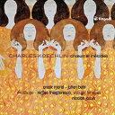 交響曲 - シャルル・ケクラン:歌曲と合唱作品集