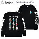 リップンディップ(RIPNDIP)Fuck Everything L/S Tee 《Black》 メンズ 長袖 Tシャツ/ロンT/