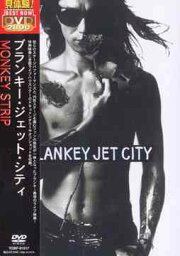 MONKEY STRIP / <strong>BLANKEY</strong> <strong>JET</strong> <strong>CITY</strong>