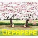 桜風[CD] / DEPAPEPE