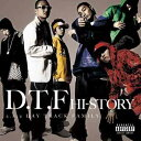 HI-STORY[CD] / D.T.F (a.k.a DAY TRACK Family)