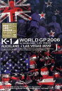 K-1 WORLD GP 2006 in AUCKLAND+LAS VEGAS[DVD] / 格闘技