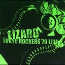 1979.3.11 東京ROCKERS LIVE RECORDINGS(完全版) / リザード