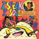 I speak 2 soul[CD] / CHIRO aka souldigger