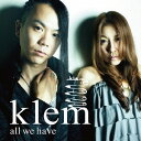 艺人名: K - all we have[CD] / klem