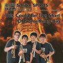 Artist Name: S - ディス・クッド・ビ・ザ・スタート・オブ・サムシング・ビッグ[CD] / シルキー・スピリッツ