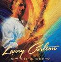 艺人名: L - ニューヨーク・オクトーバー '92 [輸入盤][CD] / ラリー・カールトン