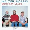 艺人名: W - ステッピング・オン・クラックス [完全限定生産][CD] / ウォルター・ノリス・トリオ