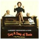 藝人名: D - シング・ア・ソング・オブ・ベイシー[CD] / デイブ・ランバート/ジョン・ヘンドリックス/アニー・ロス