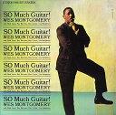 艺人名: W - ソー・マッチ・ギター![CD] / ウェス・モンゴメリー