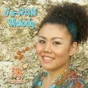 Ja-PAN Melody[CD] / 珠