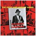 藝人名: C - ザ・ハイ・アンド・マイティ・ホーク +5[CD] / コールマン・ホーキンス