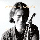 Artist Name: M - Mitsuru World[CD] / 沢村満
