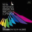 作曲家名: Ka行 - 第9回 浜松国際ピアノコンクール 2015[CD] / クラシックオムニバス