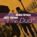 Artist Name: A - ジャズ・ストリート [オンデマンドCD][CD] / アキコ・グレース