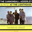 AT THE LIGHTHOUSE + 3 BONUS TRACKS[CD] / キャノンボール・アダレイ・クインテット