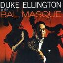 Artist Name: D - BAL MASQUE + 12 BONUS TRACKS[CD] / デューク・エリントン