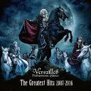 The Greatest Hits 2007-2016 [通常盤][CD] / Versailles