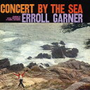 Artist Name: E - CONCERT BY THE SEA[CD] / エロール・ガーナー・トリオ