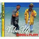 Vibes UP / U-DOU & PLATY
