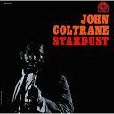 Artist Name: J - スターダスト [SHM-CD][CD] / ジョン・コルトレーン